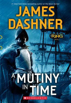 Picture of A Mutiny in Time - James Dashner