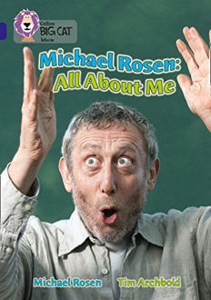 Picture of Michael Rosen: All About Me: Band 16/Sapphire (Collins Big Cat)