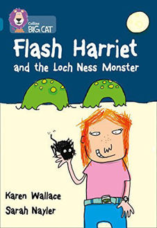 Picture of Flash Harriet and the Loch Ness Monster: Band 13/Topaz (Collins Big Cat)