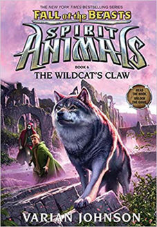 Picture of Spirit Animals: Fall of the Beasts #6: The Wildcat's Claw