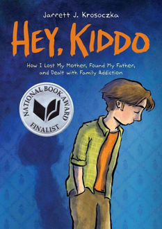 Picture of Hey, Kiddo (National Book Award Finalist)