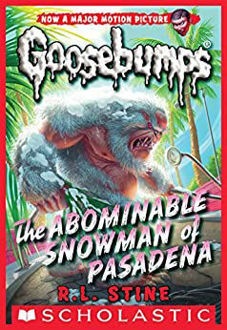Picture of Classic Goosebumps #27: The Abominable Snowman of Pasadena (paperback)