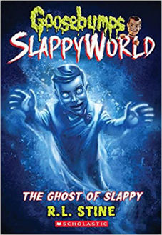 Picture of The Ghost of Slappy (Goosebumps SlappyWorld #6) Paperback