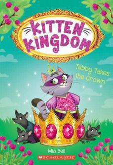Picture of Kitten Kingdom Tabby Takes the Crown (Kitten Kingdom #4)