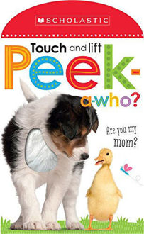 Picture of Peek a Who: Who's My Mom?: Scholastic Early Learners (Touch and Lift)