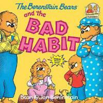 Picture of The Berenstain Bears and the Bad Habit