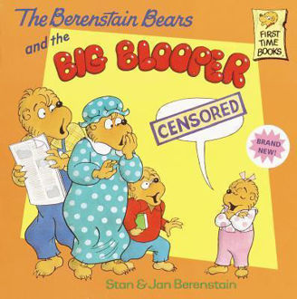 Picture of Berenstain Bears And The Big Blooper