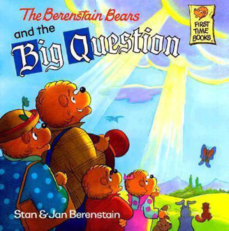 Picture of The Berenstain Bears and the Big Question