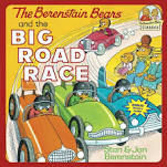 Picture of The Berenstain Bears and the Big Road Race