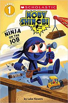 Picture of Ninja on the Job (Moby Shinobi: Scholastic Reader, Level 1)