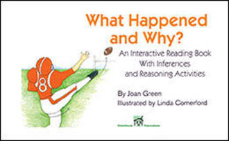 Picture of WHAT HAPPENED AND WHY? An Interactive reading Book