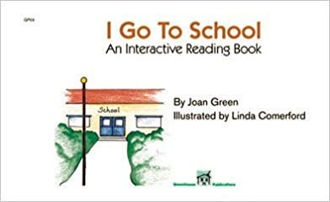 Picture of I GO TO SCHOOL An Interactive Reading Book