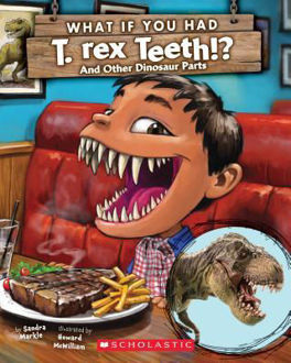 Picture of What If You Had T. Rex Teeth?: And Other Dinosaur Parts