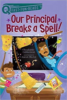 Picture of OUR PRINCIPAL BREAKS A SPELL!