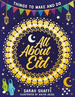 Picture of Things to Make and Do: All About Eid